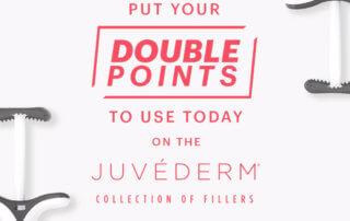 Juvederm Double Points